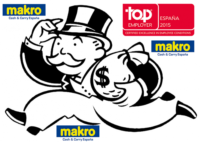 Top Employer Makro 2015 - Makro Incumple Sistematicamente los Acuerdos y Derechos de los Trabajadores en Makro España Top Employer