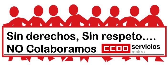 Sin Derechos Sin Respeto No Colaboramos